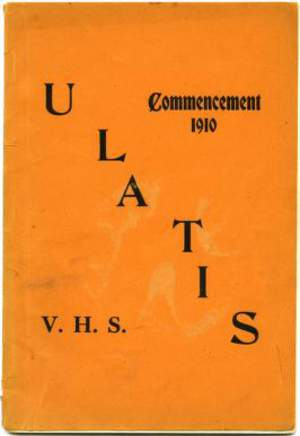 1910 Ulatis - Vacaville Union High School