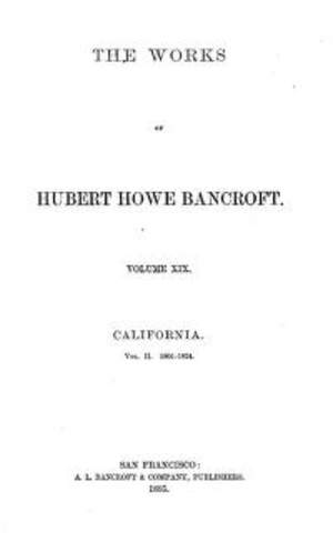 Bancroft History of California - Volume 19 1801-1824