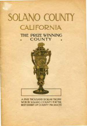 Solano County - The Prize Winning County 1915