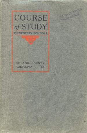 1906 Course of Study Solano County Schools